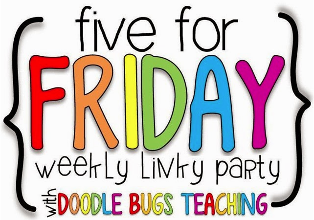 Five for Friday (School's out for summer!!)