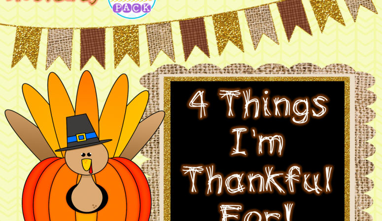4 Things I'm Thankful For Linky from The Primary Pack!