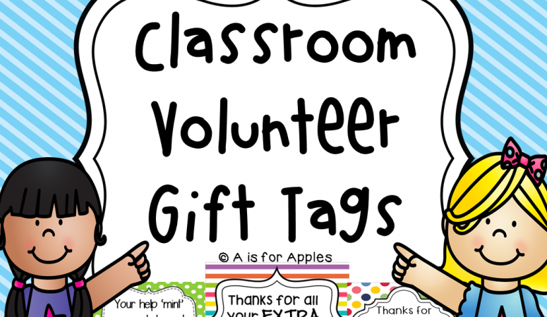 Classroom Volunteer Gifts!